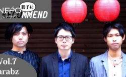 勝手にNEPOMMEND Vol.7 Arabz